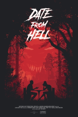Date From Hell Promo Poster, Directed by Ven Scott
